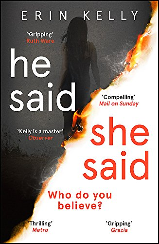 He Said/She Said: The Sunday Times bestselling Richard and Judy Book Club thriller 2018 By Erin Kelly