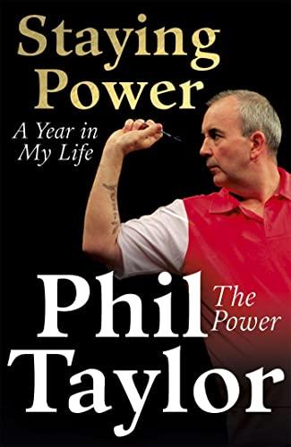 Staying Power von Phil Taylor