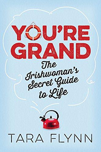 You're Grand By Tara Flynn