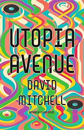 Utopia Avenue By David Mitchell