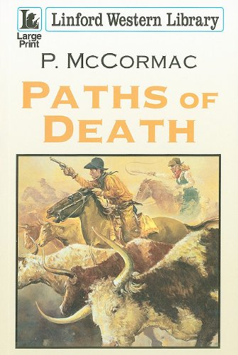 Paths Of Death By P. McCormac