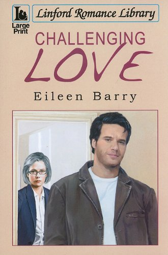 Challenging Love By Eileen Barry