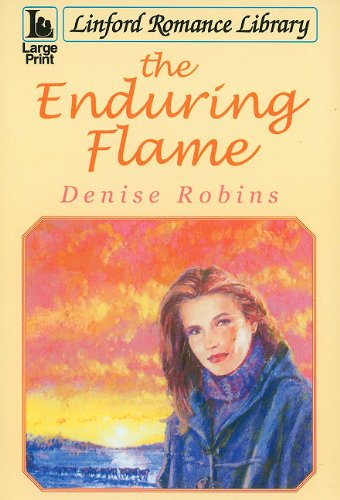 The Enduring Flame By Denise Robins
