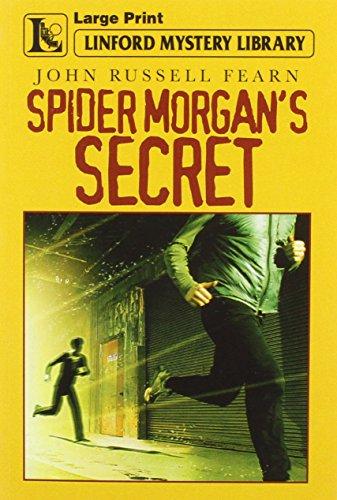 Spider Morgan's Secret By John Russell Fearn