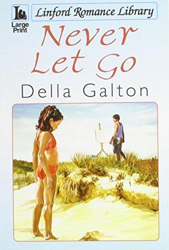 Never Let Go By Della Galton