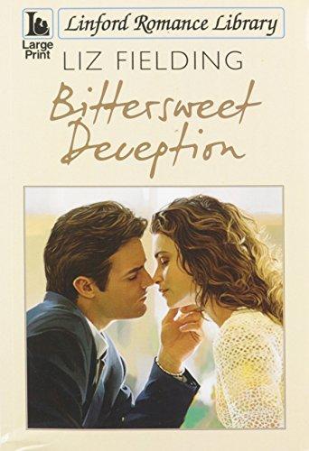Bittersweet Deception By Liz Fielding