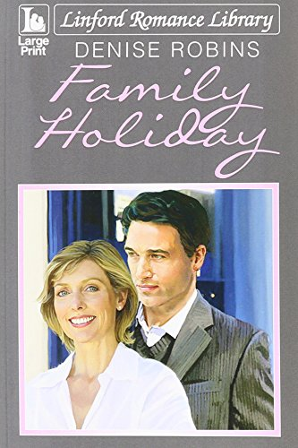 Family Holiday By Denise Robins