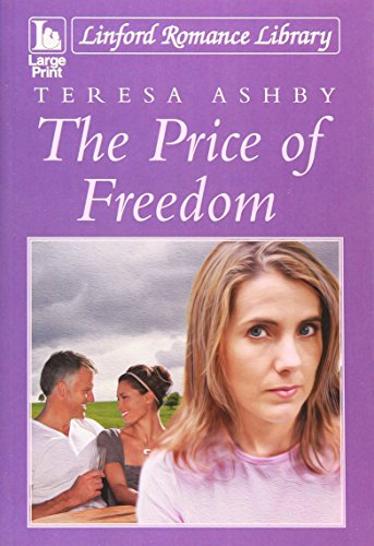 The Price Of Freedom By Teresa Ashby