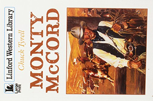 Monty McCord By Chuck Tyrell