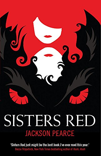 Sisters Red: v. 1 by Jackson Pearce
