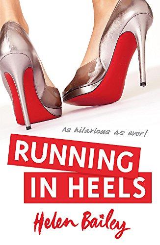 Running in Heels by Helen Bailey