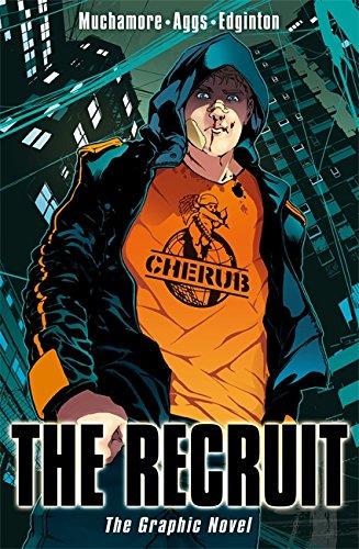 The Recruit: The Graphic Novel (CHERUB) By Robert Muchamore