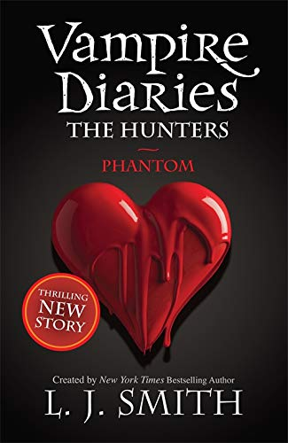 The Vampire Diaries: Phantom: Book 8: 1/3 By L. J. Smith