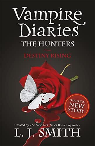 Destiny Rising by L. J. Smith