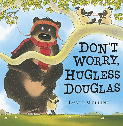 Don't Worry Hugless Douglas! by David Melling