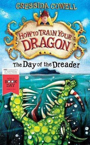 The Day of the Dreader World Book Day 2012 By Cressida Cowell