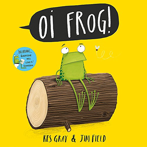 Oi Frog! (Oi Frog and Friends) By Kes Gray