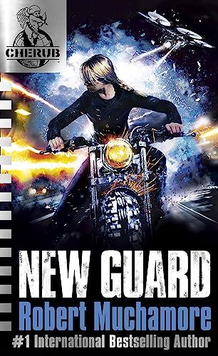 CHERUB: New Guard By Robert Muchamore