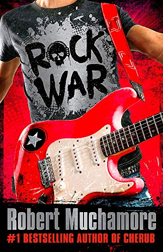 Rock War By Robert Muchamore