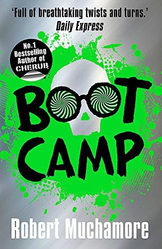 Boot Camp By Robert Muchamore