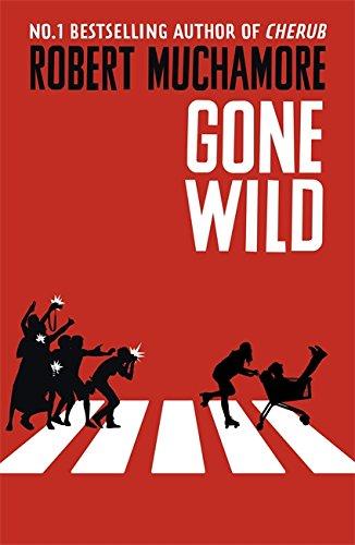 Rock War: Gone Wild By Robert Muchamore