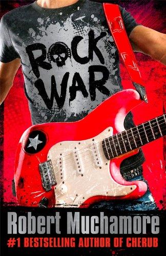 Rock War: 1: Rock War By Robert Muchamore