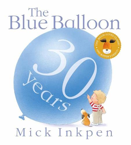 Kipper: The Blue Balloon By Mick Inkpen