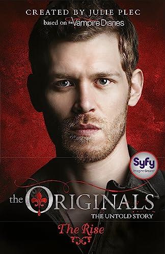 The Originals: The Rise von Julie Plec