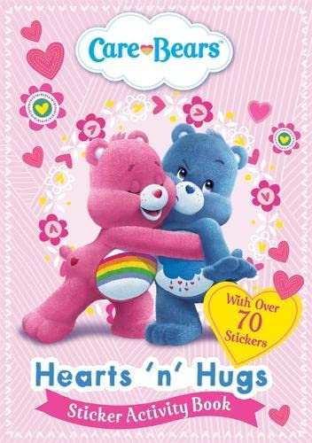 Care Bears: Hearts 'N' Hugs Sticker Activity Book By Care Bears