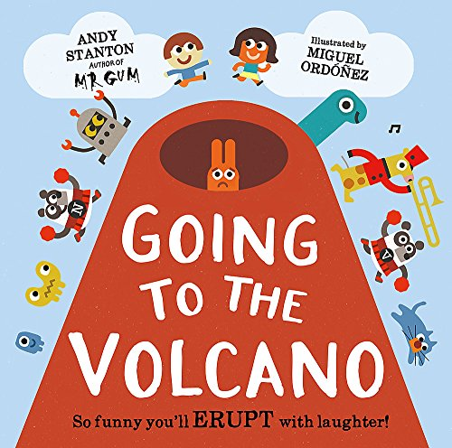 Going to the Volcano By Andy Stanton