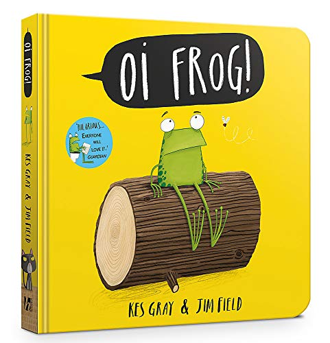 Oi Frog! Board Book By Kes Gray