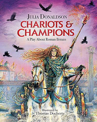 Chariots and Champions By Julia Donaldson