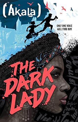 The Dark Lady By Akala