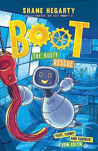 BOOT: The Rusty Rescue von Shane Hegarty