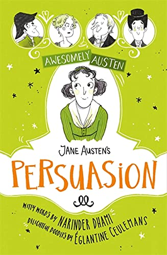 Awesomely Austen - Illustrated and Retold: Jane Austen's  Persuasion By Eglantine Ceulemans
