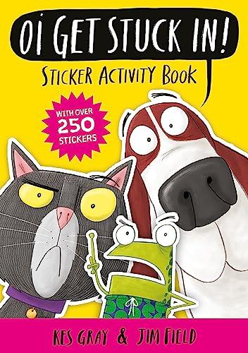Oi Get Stuck In! Sticker Activity Book von Kes Gray