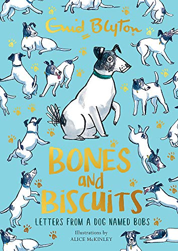 Bones and Biscuits By Enid Blyton