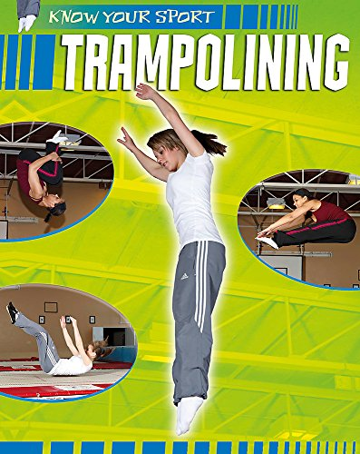 Know Your Sport: Trampolining By Paul Mason