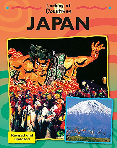 Looking at Countries: Japan By Jillian Powell
