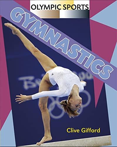 Olympic Sports: Gymnastics By Clive Gifford