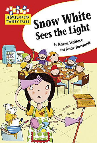 Hopscotch Twisty Tales: Snow White Sees the Light By Hachette Children's Books