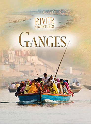 River Adventures: The Ganges By Paul Manning
