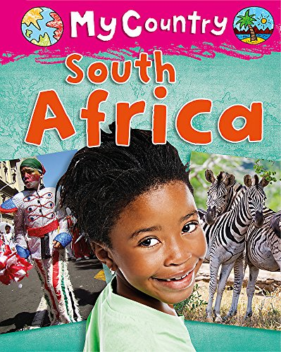 My Country: South Africa By Cath Senker