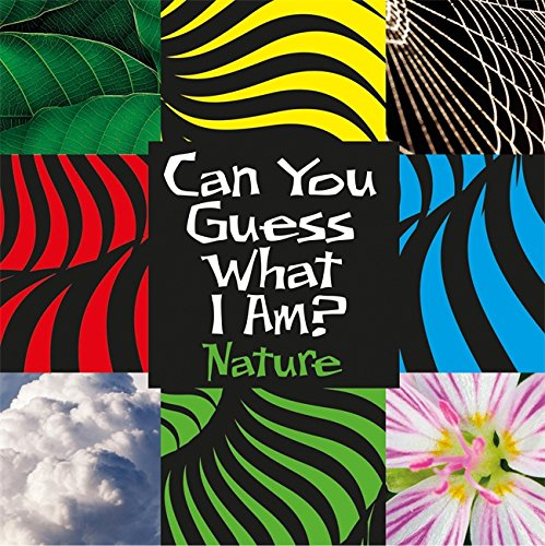 Can You Guess What I Am?: Nature By J. P. Percy