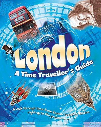 London: A Time Traveller's Guide By Moira Butterfield