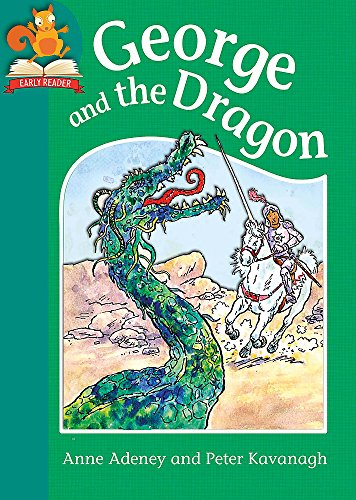 Must Know Stories: Level 2: George and the Dragon By Anne Adeney