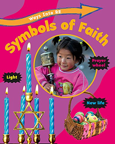 Symbols of Faith (Ways Into RE) by Spilsbury, Louise Book The Cheap Fast Free