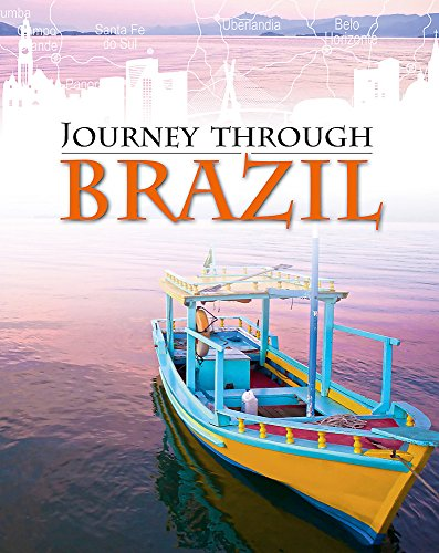 Journey Through: Brazil By Liz Gogerly