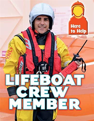Here to Help: Lifeboat Crew Member By Rachel Blount