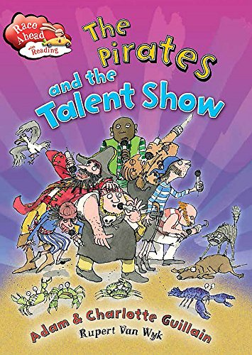 The Pirates and the Talent Show By Adam Guillain